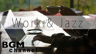 WORK & Cafe Music - Relaxing Jazz, Bossa Nova, Soul Music - Background Music For Work