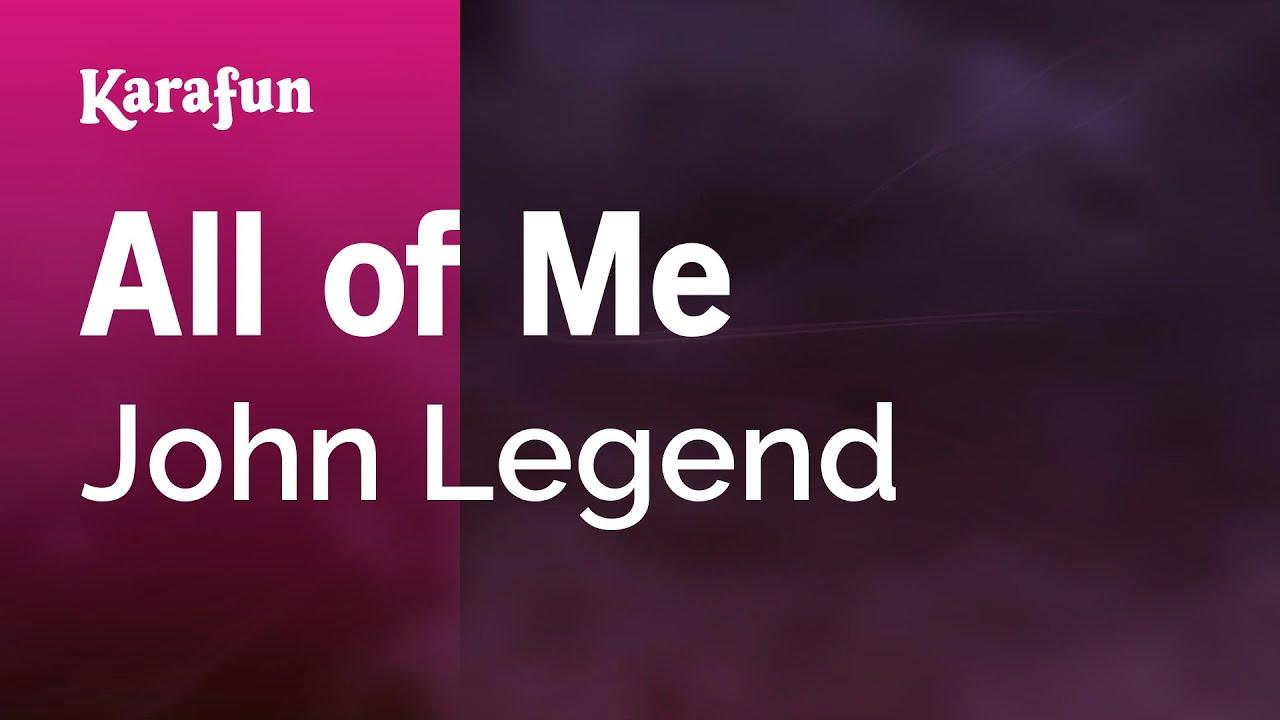 All of Me - John Legend   Karaoke Version   KaraFun