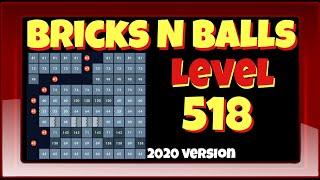 Bricks N Balls Level 518            2020 Version screenshot 4