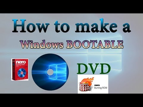 How To Make Bootable DVD for Windows With Nero Burning ROM