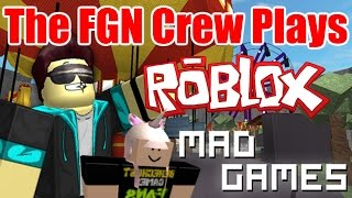 The FGN Crew Plays: ROBLOX - Mad Games Psycho Cat