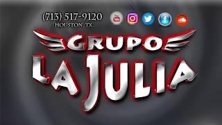 Grupo La Julia Donde Estarás Y Te Tengo Que Olvidar (Houston, Tx)