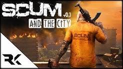 Scum [UPDATE] - 0.3 Update Explained | Demolitions | Engineering | City | Base-Building #Scum