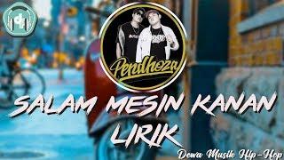 Pendhoza - Salam Mesin Kanan #LIRIK ( Vidio Audio Spectrum )