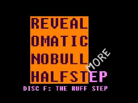 Revealomatic - Disc F: The Ruff Step