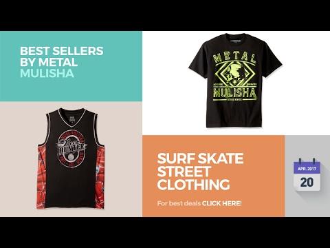Surf Skate Street Clothing Best Sellers By Metal Mulisha