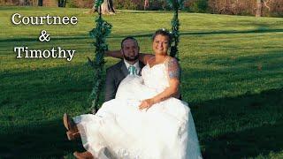 Courtnee & Timothy Wedding Highlights