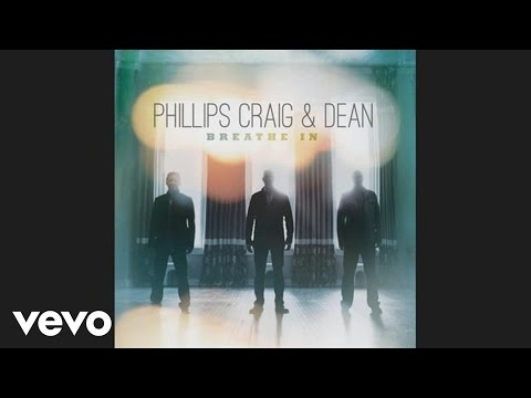 Phillips, Craig & Dean - Our God Is Here (Official Pseudo Video)