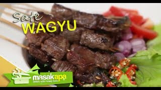 Resep Makanan Sate Wagyu With Chef Afit.TS
