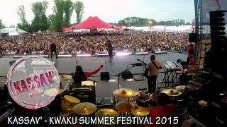 ZOUK - KASSAV' - KWAKU SUMMER FESTIVAL 2015