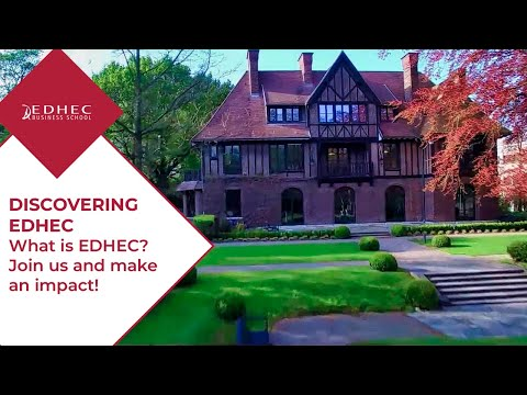 What is EDHEC? Join us and make an impact!   EDHEC Business School