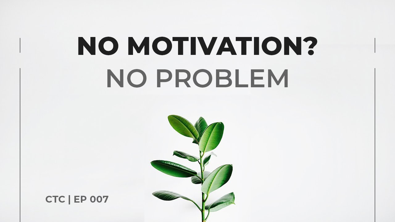 Create More Work Without Motivation Creative Time Chamber Ep 007