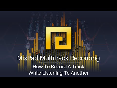 MixPad Audio Mixing Software Tutorial | Record A Track While Listening To Another