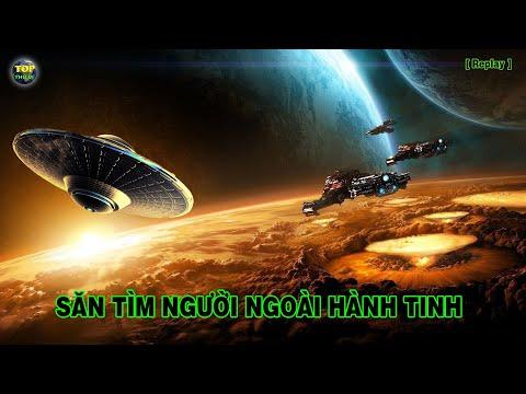 Săn tìm người ngoài Hành tinh trong Vũ trụ  [Replay] | Khoa học vũ trụ - Top thú vị |