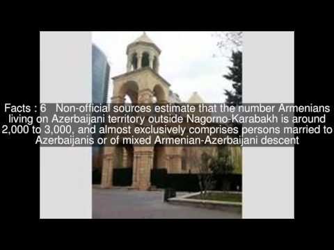 Armenians In Azerbaijan Top  #10 Facts