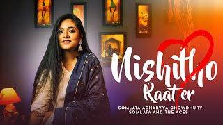 Nishitho Raater - Somlata And The Aces Mp3 Song Download
