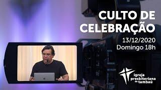 IPTambaú | Culto Culto de Celebração Ao Vivo | 13/12/2020