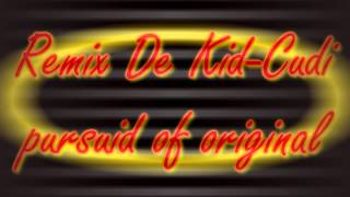 Remix De Kid Cudi Pursuid Original