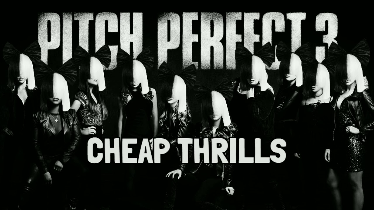 Download Cheap Thrills - Pitch Perfect 3 (Original background music)