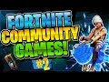 BEING AN ASSET TO THE TEAM? Community Games #2 (Fortnite Battle Royale)