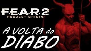 F.E.A.R. 2: Project Origin (Parte 15) - O TINHOSO RETORNA!