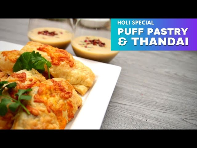 Rasoi Holi Special: Thandai & Puff Pastry