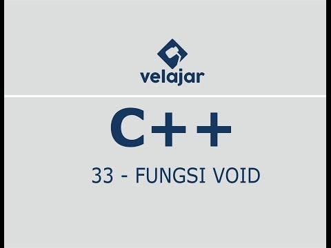 Fungsi Void #33 | C++ | Bahasa Indonesia