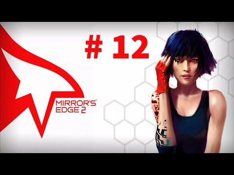 Let's Play Mirror's Edge: Catalyst #12