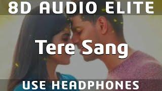 8D AUDIO | Tere Sang - Satellite Shankar | Mithoon, Arijit Singh, Akanksha S |