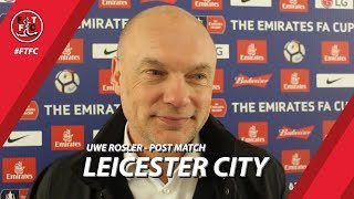 Uwe Rosler on Leicester City draw | Post Match