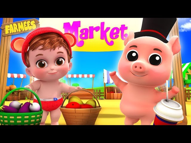 To Market To Market | Nursery Rhymes For Kids by Farmees