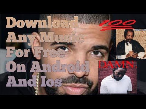 How To Download Any Music And Video For Free On Ios And Android