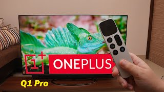OnePlus 55 Q1 Pro Smart TV cool features, impressive quality but this falls in Premium Category