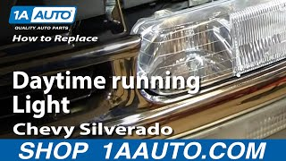 How To Replace Burned Out Daytime running Light Chevy Silverado GMC Sierra