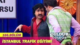Güldür Güldür Show 166.Bölüm - İstanbul Trafik Eğitimi