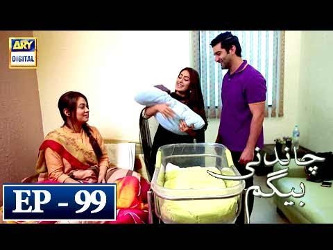Chandni Begum - Episode 99 - 8th March 2018 - ARY Digital Drama