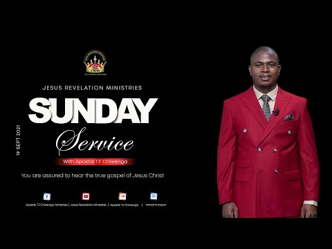 Sunday Service 19 September 2021 – Apostle T.F Chiwenga – The John Series Part 2D : At Any Time.