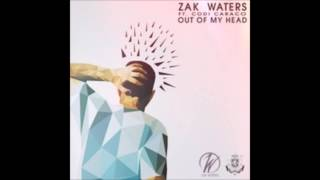 Zak Waters ft Codi Caraco - Out Of My Head