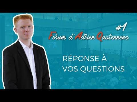 Le Forum d'Adrien Quatennens #1