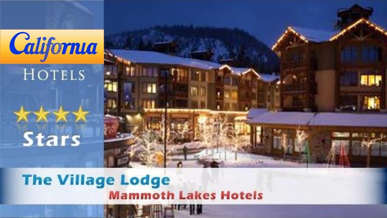 The Village Lodge Mammoth Lakes Hotels California