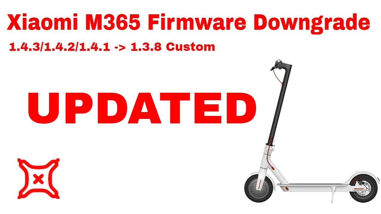 UPDATED: Xiaomi M365 Firmware Downgrade