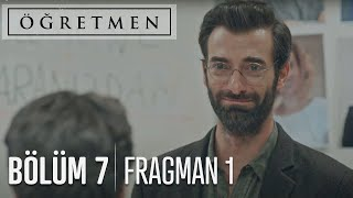 Öğretmen 7. Bölüm Fragmanı