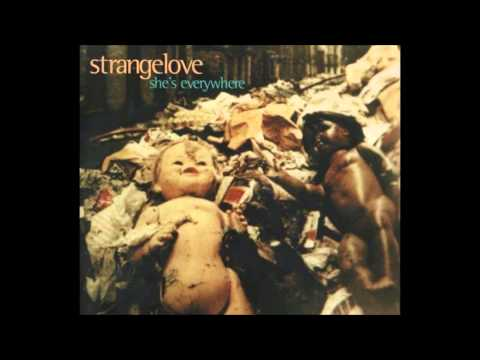 Strangelove ‎– She's Everywhere