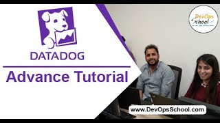Datadog Advance Tutorial for Beginners with Demo 2020 — By DevOpsSchool
