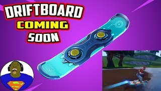 NEW DRIFT BOARD FORTNITE INFORMATION AND *LEAKED* GAMEPLAY