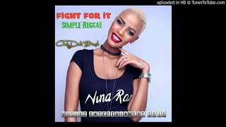 Nina Roz x DJ Lowex - Fight For It (Simple Reggae 2018)