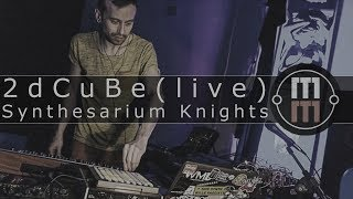Synthesarium Knights - 2Dcube (live)