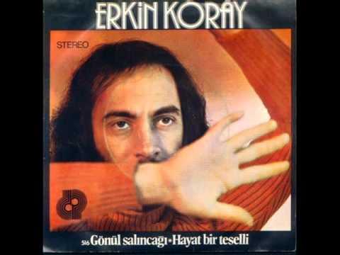 Erkin KORAY - Öyle Bir Geçer Zaman Ki (Orjinal Version - Benden Sana Albümü'nden)
