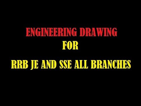 ENGINEERING DRAWING FOR RRB JE AND SSE