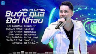 Lê Bảo Bình Remix 2019 - Bước Qua Đời Nhau Remix - Liên Khúc Nhạc Trẻ Remix Hay Nhất của Lê Bảo Bình